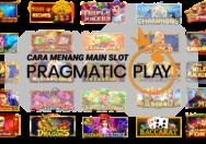 cara menang main slot pragmatic